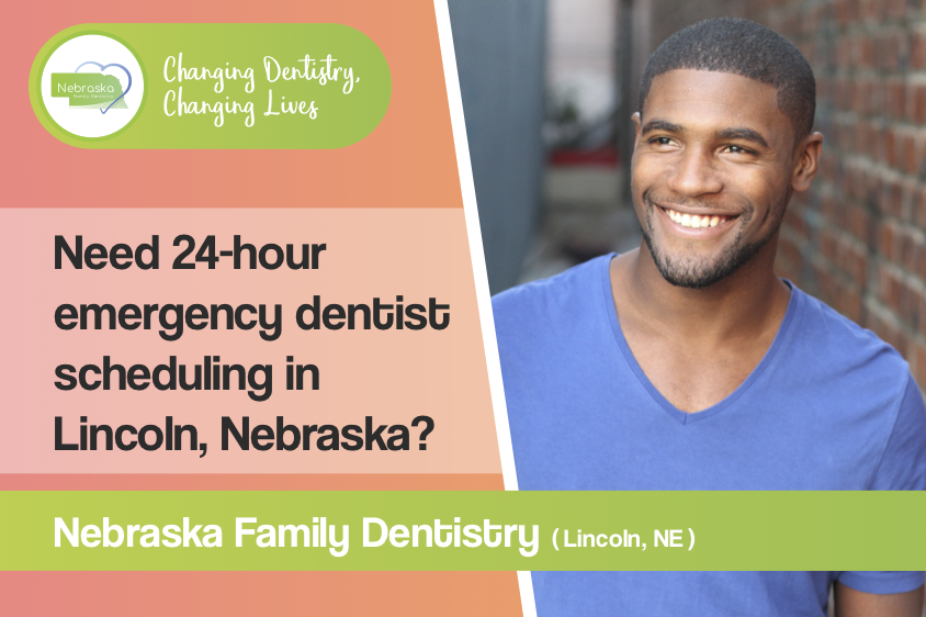 Need 24 hour emergency dentist scheduling in Lincoln Nebraska lincoln ne post