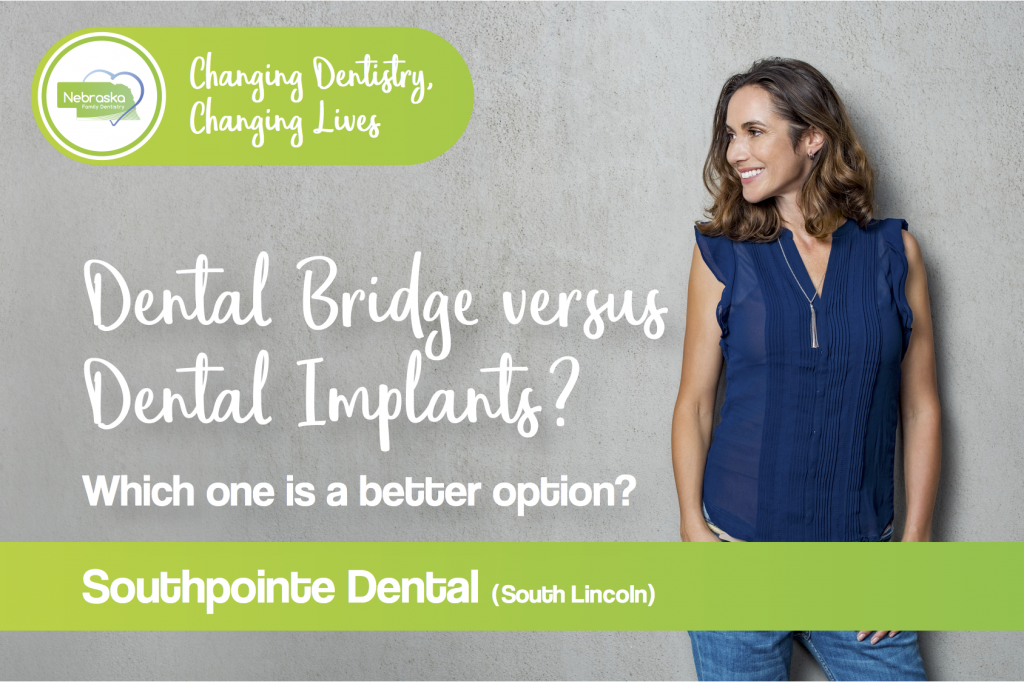 Dental Bridges vs. Dental Implants banner